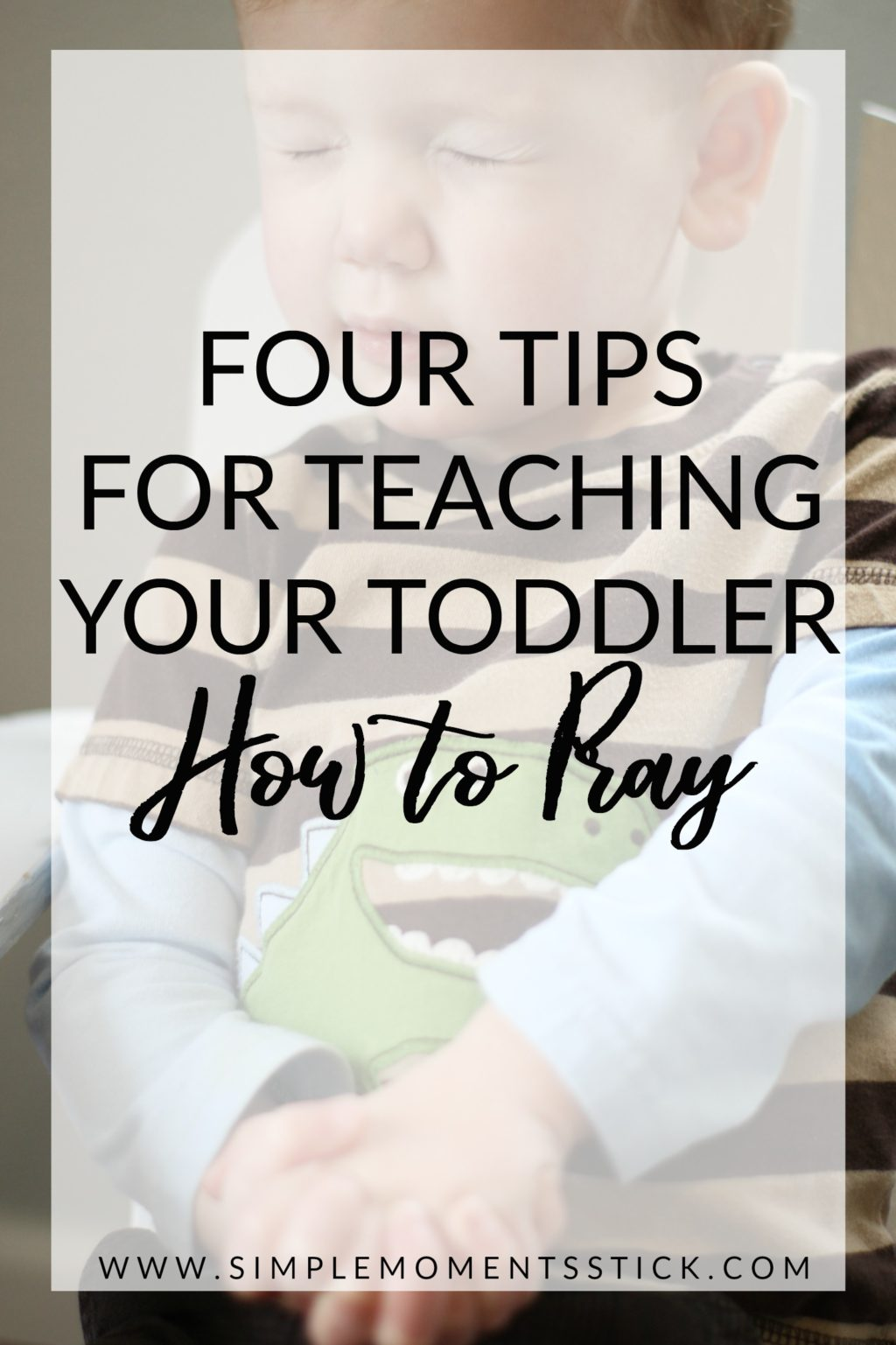 Teaching your child how to pray doesn't have to be hard! Just like we each learned how to pray slowly, our kids learn that way too! Find out how to teach your toddler to pray the non-overwhelming way!