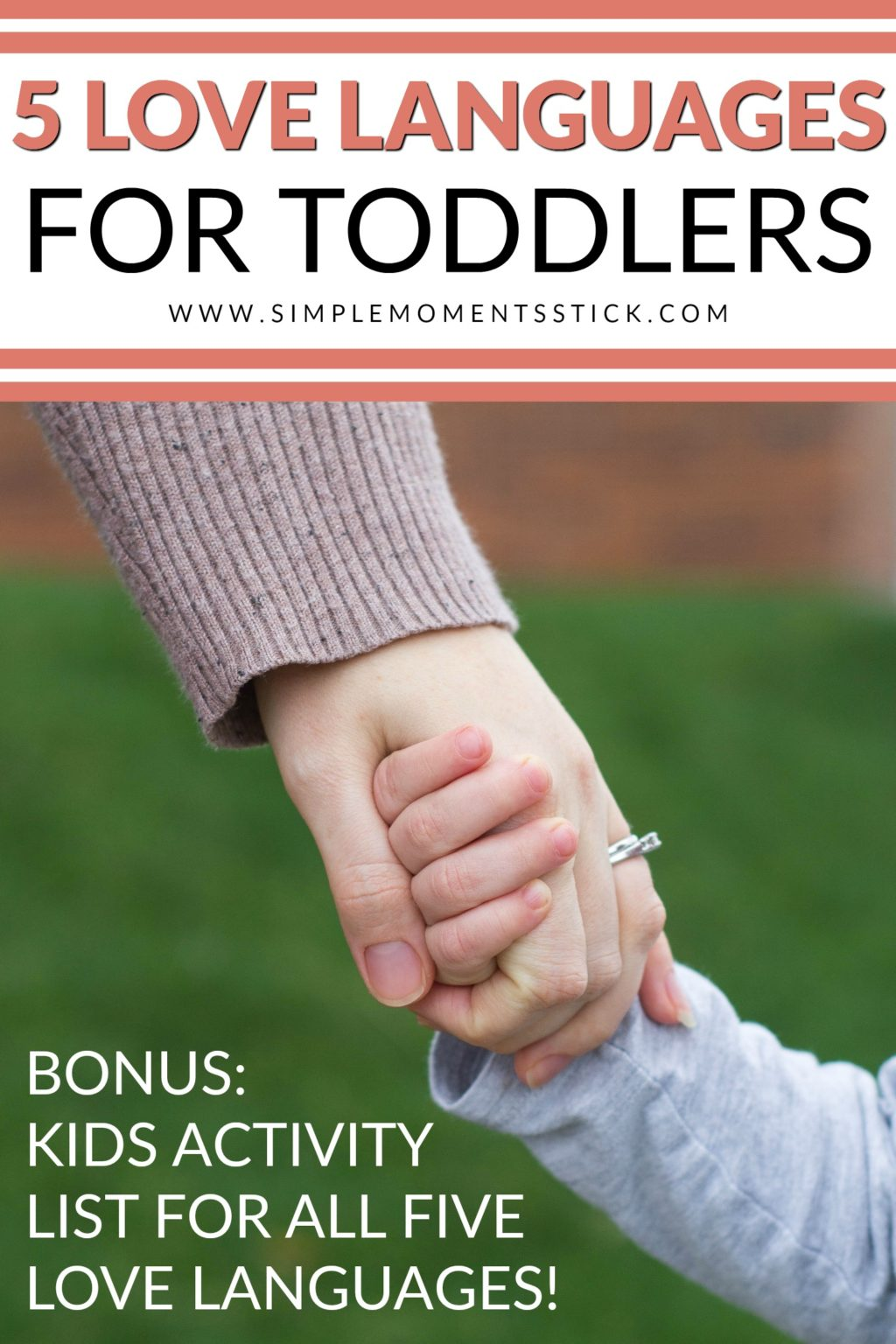 The five love languages for toddlers. Great ideas to love on toddlers with toddler love languages. Includes a free kids love language activity guide! #toddler #lovelanguages