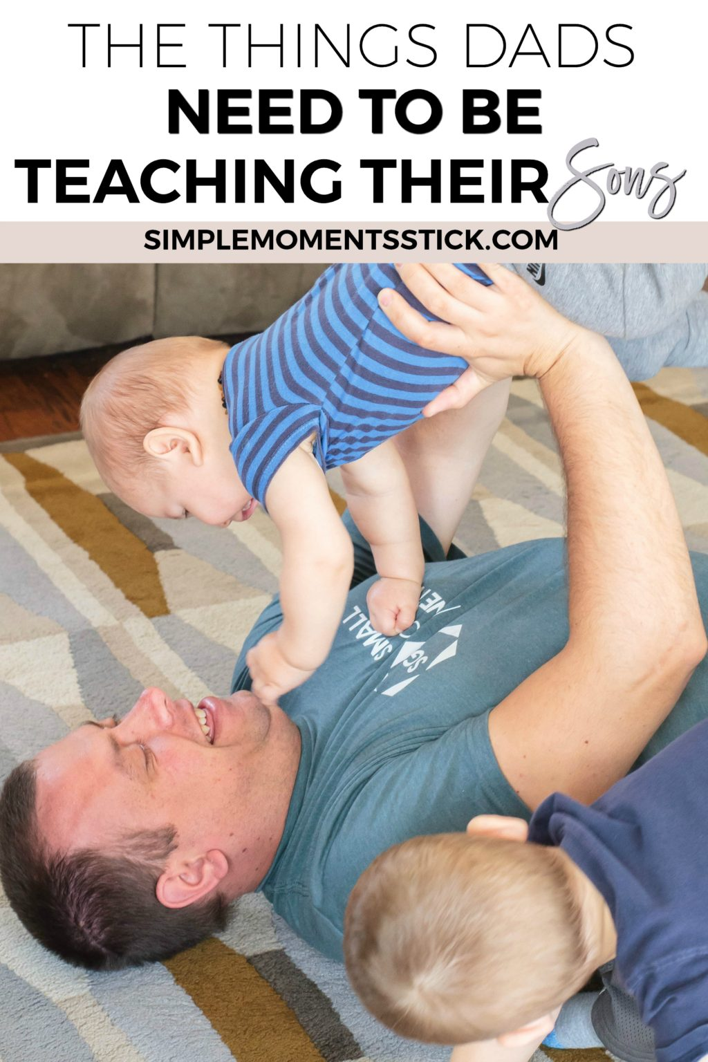 There are ten things I believe every dad should teach his sons - and they're not what you'd think!