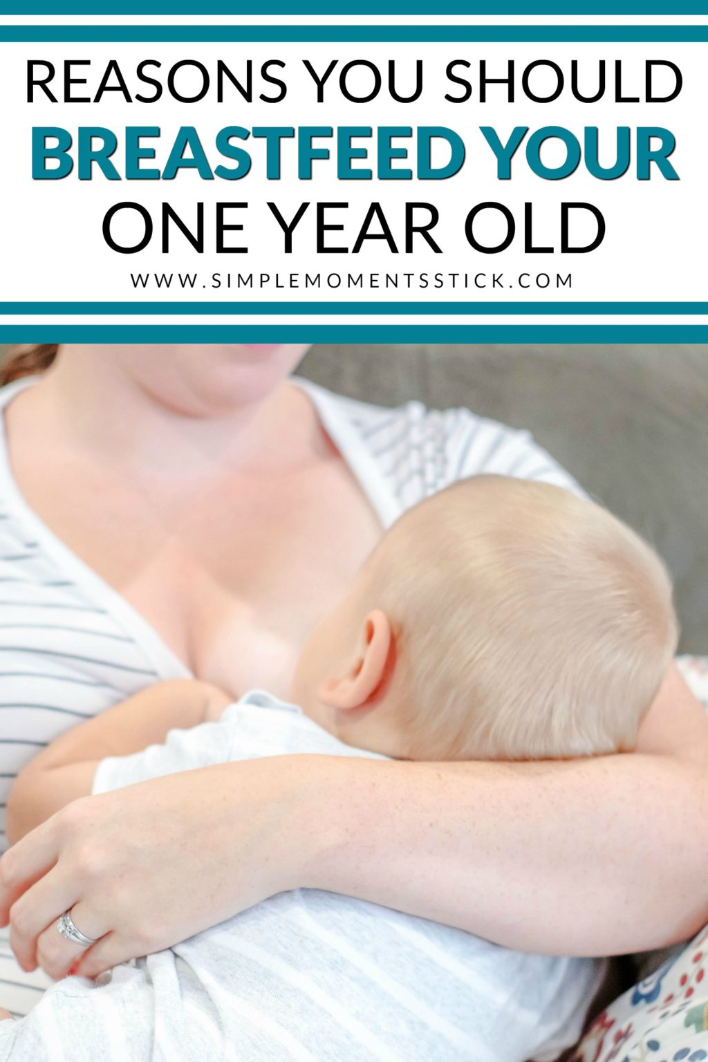 #ad Reasons for breastfeeding a one year old