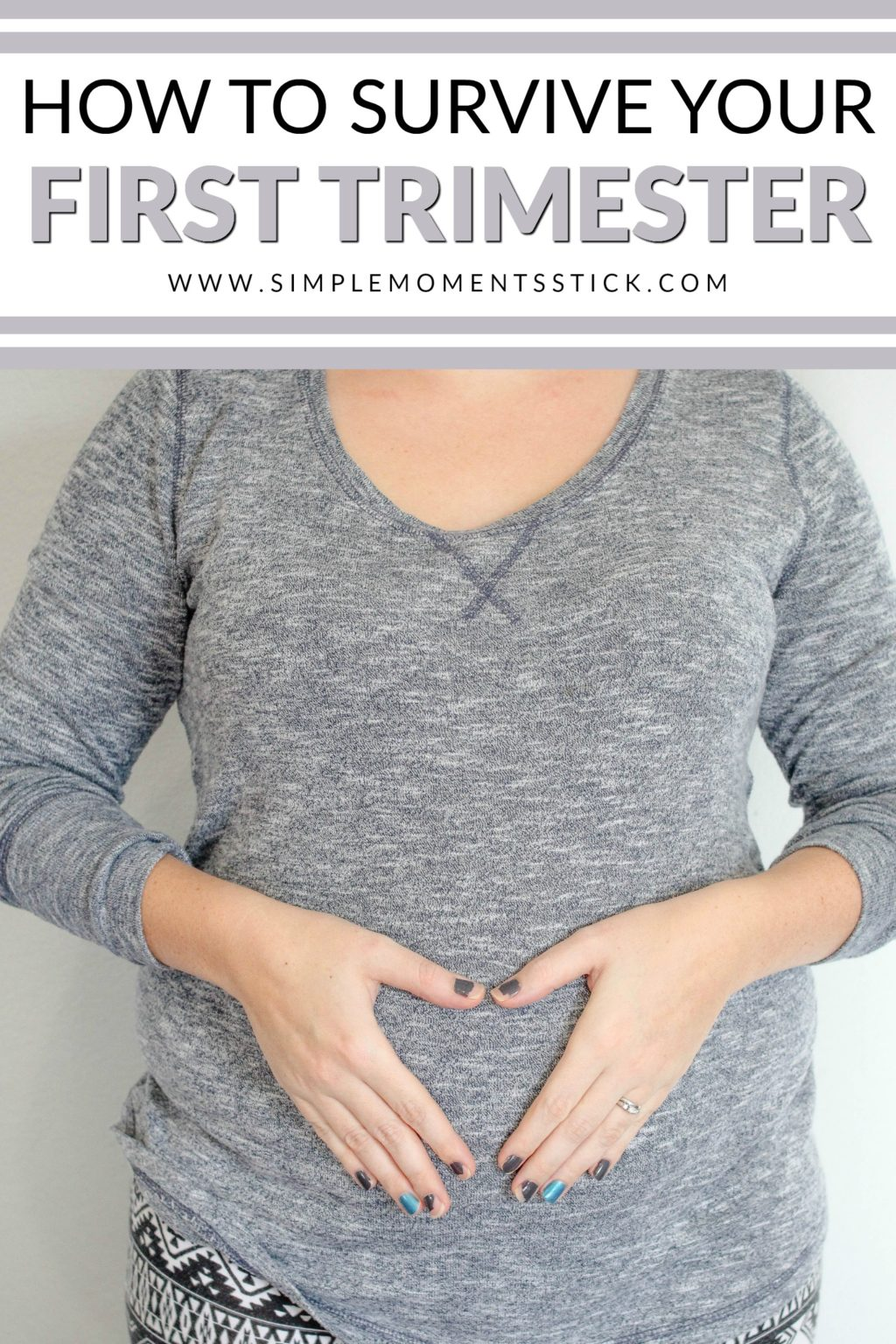 How to survive your first trimester