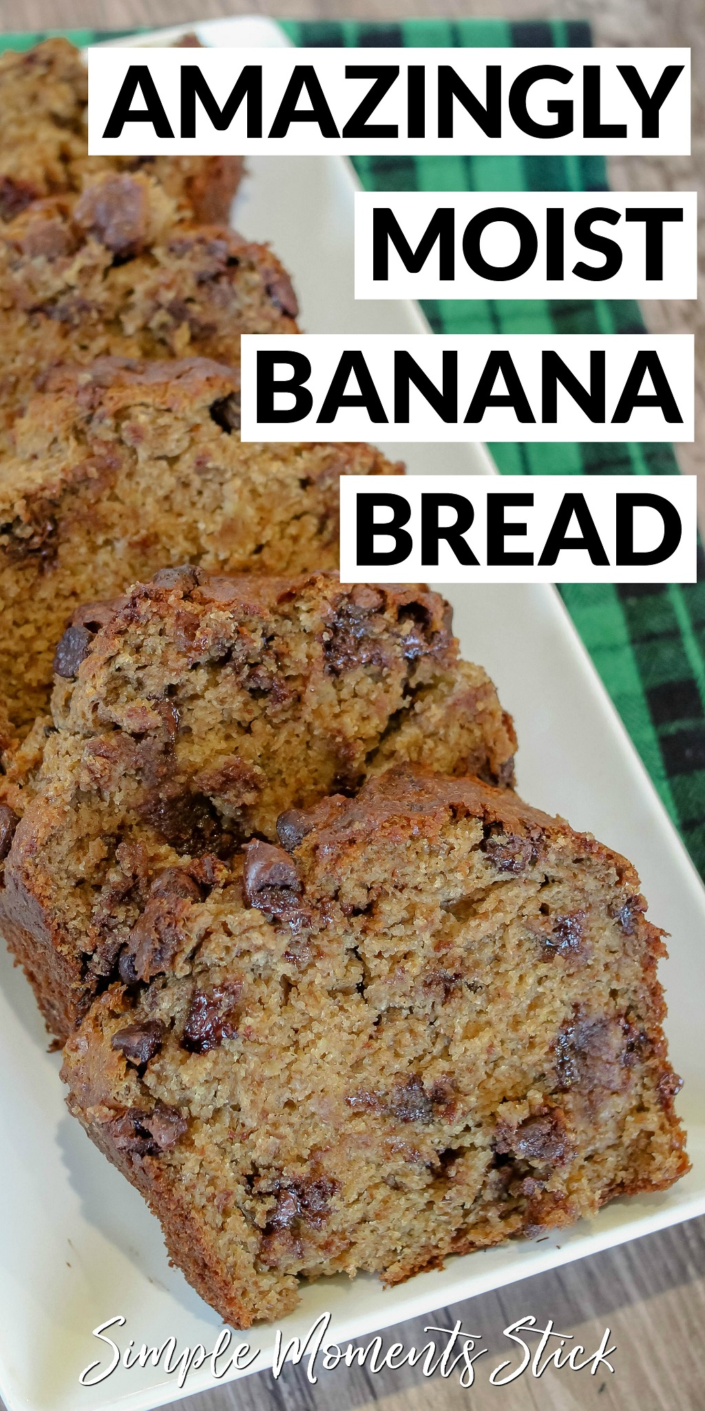 The ultimate moist banana bread recipe