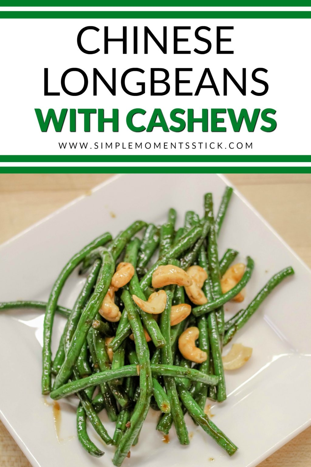 Chinese Longbeans with Cashews - the perfect Chinese New Year appetizer!
