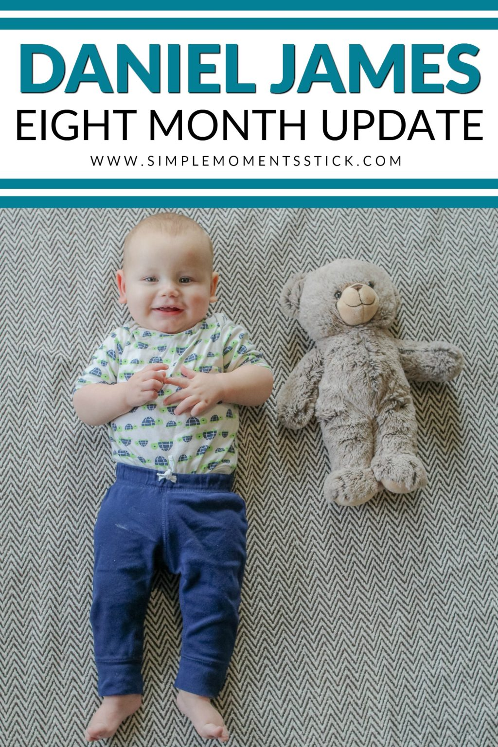Eight month baby update.  Baby monthly update.  Baby monthly photo