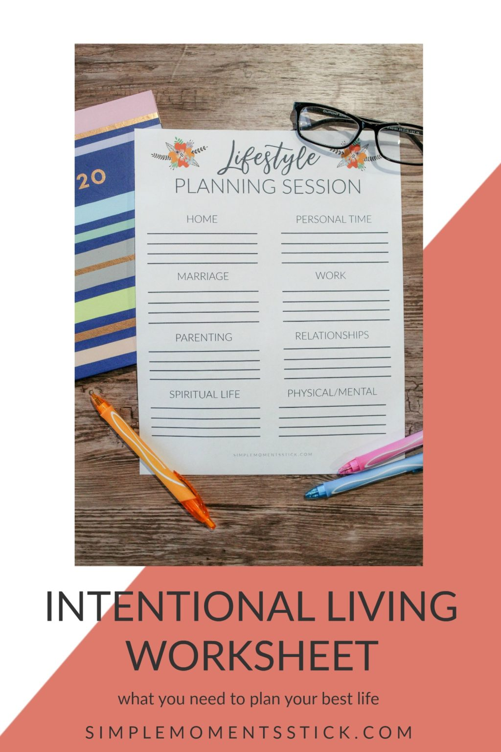 Intentional Lifestyle Changes. Creating an Intentional Life. Intentional Living Worksheet