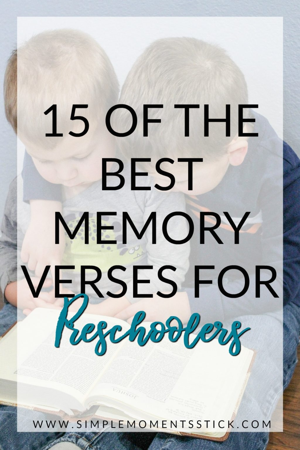 Preschool memory verses. Memory verses for kids. The best Bible memory verses for kids