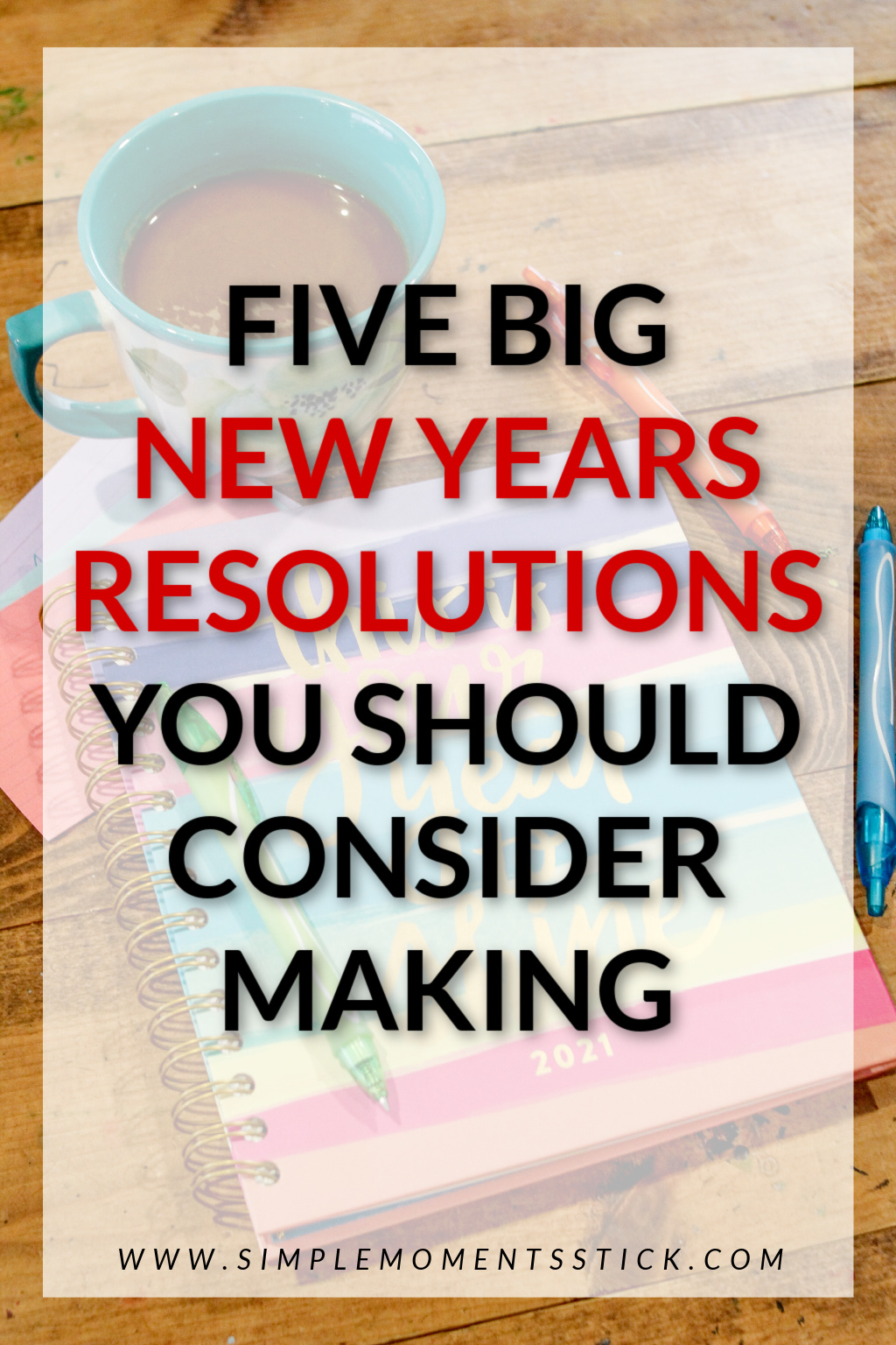 New years resolutions ideas. Ideas for new years goals. Plans for the new year. Big new years goals